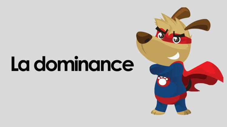 La dominance